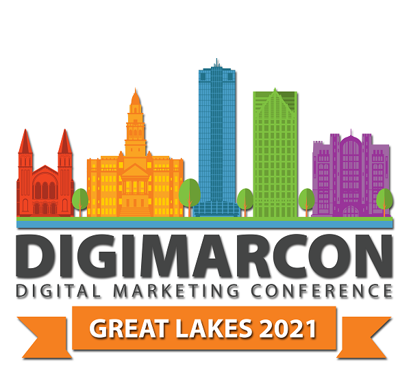 DigiMarCon Great Lakes 2021 – Digital Marketing Conference & Exhibition