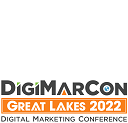 DigiMarCon Great Lakes 2022 – Digital Marketing Conference & Exhibition